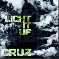 """Cruz's """"Light it up"""" by Solo Studios is The Hip hop Song"""