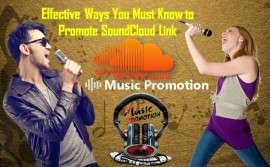 Effective Ways You Must Know to Promote SoundCloud Link