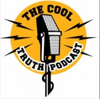 """Episode 7 of """"Cool Truth Podcast"""" is out on SoundCloud"""