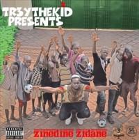 """Go Crazy with Tr3ytheKid's New Beats in """"ZINEDINE ZIDANE"""""""