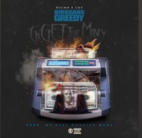 """Go Get the Money"" by BirdGang Greedy is Buzzing Now"