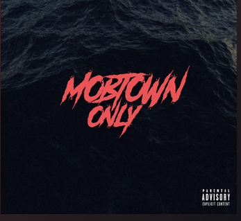MOBTOWNONLY HAS COME UP WITH BEST HIP HOP AND RAP HIT