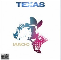 "Muncho Tha Mad Man's Single ""Texas"" is out in SoundCloud"