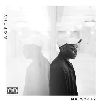 "Music Lovers Stay Tuned with Roc Worthy's New Album: ""Worthy"""