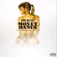 "Perfect Genre Blends Turned Dude Da Chef's ""Money Dance"" A Big Hit"