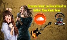 Promote Music on Soundcloud to Gather New Music Fans