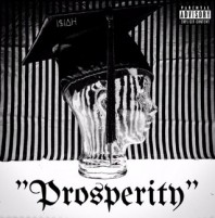 """Prosperity"" by I$IAH559 is a remarkable hip hop track in Soundcloud"