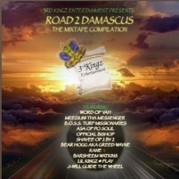 """Road 2 Damascus"" by 3rd Kingz Entertainment is a Groovy Mixtape"