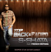 "S Shata's ""Top Back & Faded Main"" Seems to Topple Few Hit Tracks!"