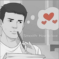 "Smooth's Music ""How to Love"" Makes You Feel Great Vibes"