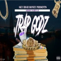 """The Genius Henny is Back with """"Trap Godz"""" in Soundcloud"""